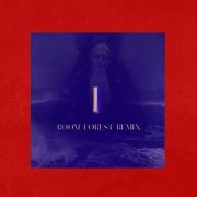 I (Boom Forest Remix)