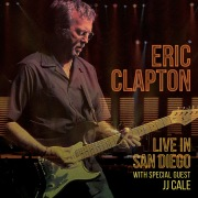Anyway the Wind Blows (with Special Guest JJ Cale) [Live in San Diego]