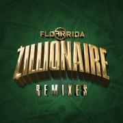Zillionaire (Remixes)