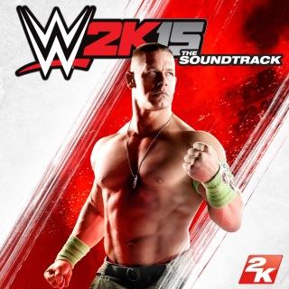 WWE 2K15: The Soundtrack