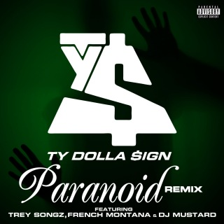 Paranoid (feat. Trey Songz, French Montana & DJ Mustard) [Remix]