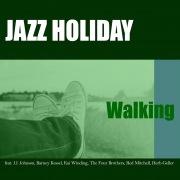 JAZZ HOLIDAY - Walking