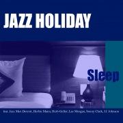 JAZZ HOLIDAY - Sleep