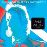 When Your Garden's Overgrown (EP)