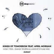 How I Feel (feat. April Morgan) [Sandy Rivera & Laroye's Funk Mix]