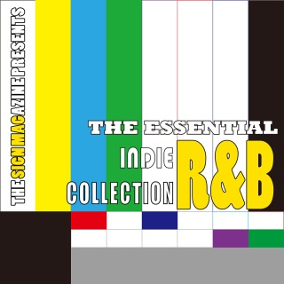 The Signmagazine Presents The Essential Indie R&B Collection