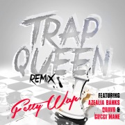 Trap Queen (feat. Azealia Banks, Quavo & Gucci Mane)