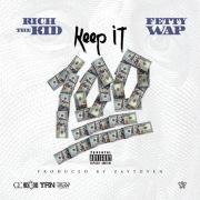 Keep It 100 (feat. Fetty Wap)