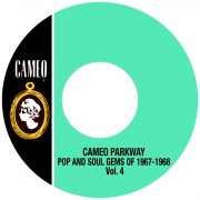 Cameo Parkway Pop And Soul Gems Of 1967-1968 Vol. 4
