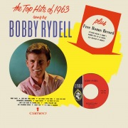 The Top Hits Of 1963 Sung By Bobby Rydell