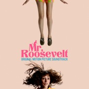Mr. Roosevelt (Original Motion Picture Soundtrack)
