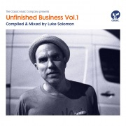 Unfinished Business Volume 1 compiled & mixed by Luke Solomon