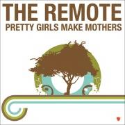 Pretty Girls Make Mothers