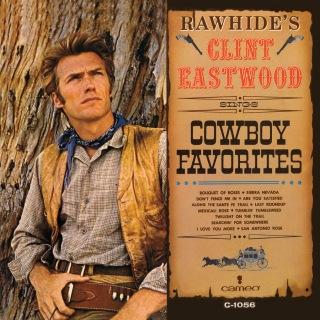 Rawhide's Clint Eastwood Sings Cowboy Favorites