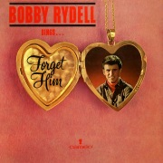 Bobby Rydell Sings Forget Him