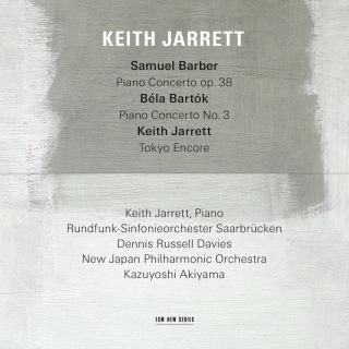 Samuel Barber: Piano Concerto, Op.38 / Béla Bartók: Piano Concerto No.3 / Keith Jarrett: Tokyo Encore (Live)