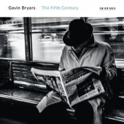 Gavin Bryars: The Fifth Century