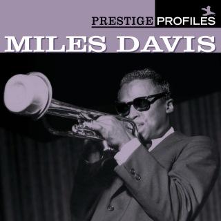 Prestige Profiles:  Miles Davis