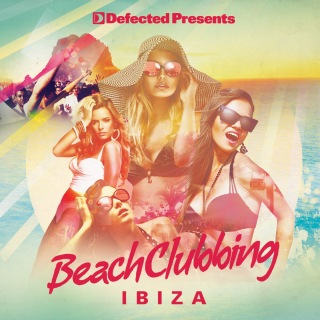Defected Presents Beach Clubbing Ibiza