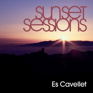 Sunset Sessions - Es Cavellet