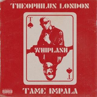 Whiplash (feat. Tame Impala)