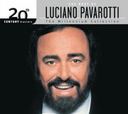 The Best Of Luciano Pavarotti 20th Century Masters The Millennium Collection