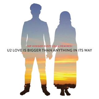 Love Is Bigger Than Anything In Its Way (HP. Hoeger Rusty Egan Remixes)