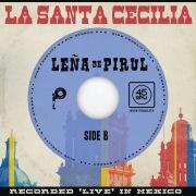 Leña De Pirul (En Vivo Desde La Ciudad De México, 2017)