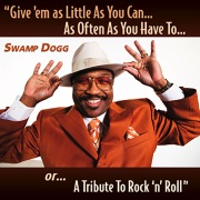 Give 'em as Little As You Can...As Often As You Have To...or...A Tribute To Rock 'n' Roll