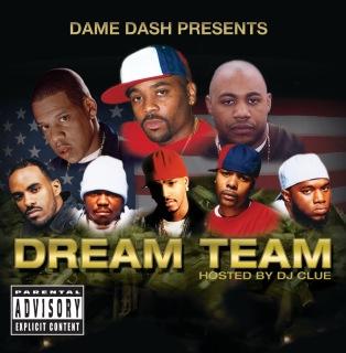 Dame Dash Presents Paid In Full / Dream Team