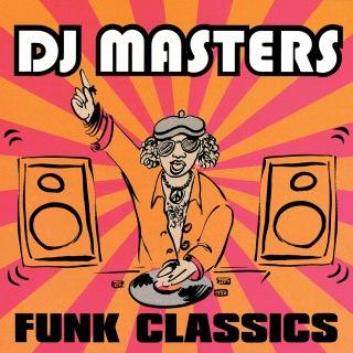 D.J. Masters: Funk Classics