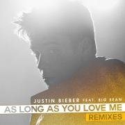 As Long As You Love Me (Remixes) feat. Big Sean
