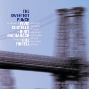 The Sweetest Punch - The New Songs of Elvis Costello & Burt Bacharach