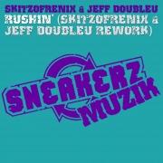 Rushin' (Skitzofrenix & Jeff Doubleu Rework)