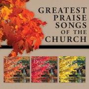 Greatest Praise Songs Of The Church