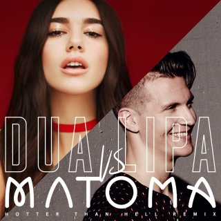 Hotter Than Hell (Matoma Remix)