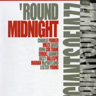 Giants Of Jazz: 'Round Midnight