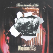 Three Moods Of The Noisettes (EP)