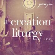 A Creation Liturgy [Live]