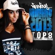 Nervous January 2013 Top 8