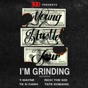 I'm Grinding (Young Hustle Tour)