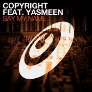 Say My Name (feat. Yasmeen)
