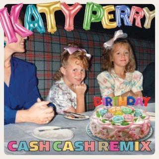 Birthday (Cash Cash Remix)