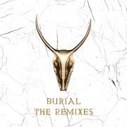 Burial - The Remixes