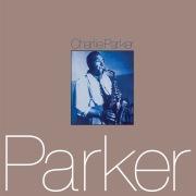 Charlie Parker [2-fer]