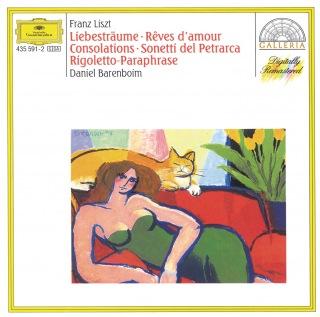 Liszt: Dreams of Love; Consolations; Sonnets of Petrarca; Rigoletto Paraphrase