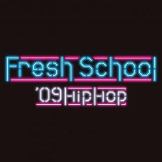 Fresh School - Hiphop Series