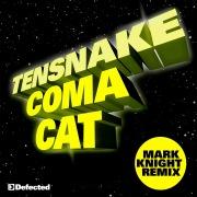 Coma Cat (Mark Knight Remix)