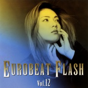 EUROBEAT FLASH VOL.12
