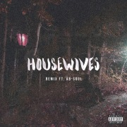 Housewives (Remix) feat. Ab-Soul